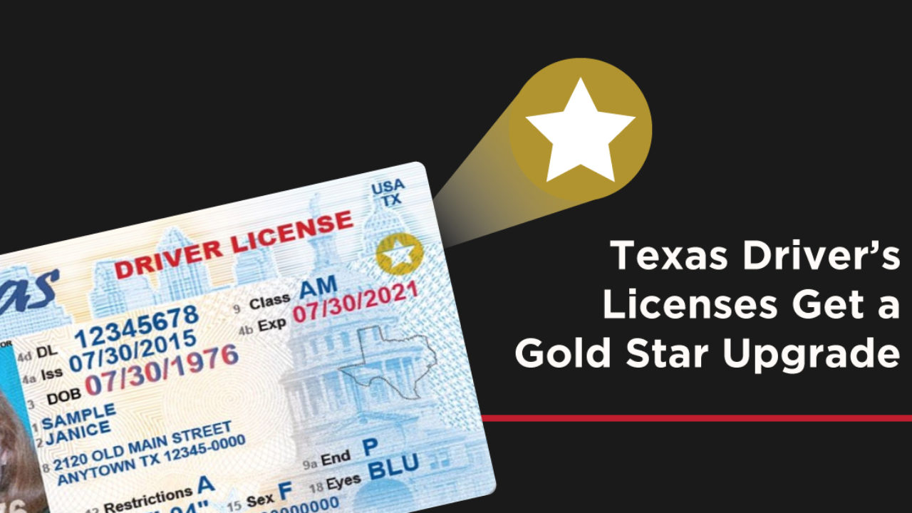 Texas Driver's Licenses Get a Gold Star Upgrade - Reform Austin