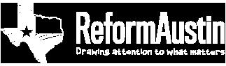 Reform Austin